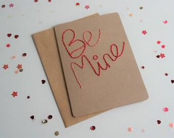 Handmade Card, Valentine's Day Card, Valentine, Be Mine, Sewn Card, Embroidered Card, Love Card, Blank Card, Luxury Card, I Love You Card