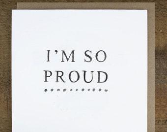 Congratulations Card - Well Done Card - Graduation Card - New Job Card -  I'm So Proud