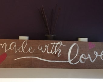 Made with love sign