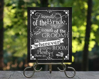 Friends of the Bride, Friends of the Groom, Please sit wherever there is plenty of room, Printable Chalkboard Wedding Sign, Wedding Seating
