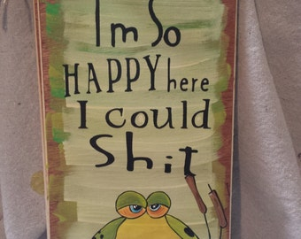 Frog wooden sign Im so happy