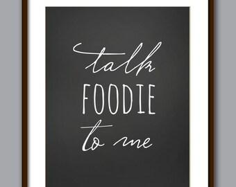 Talk Foodie To Me Art Print - Food Print - Kitchen Print - Cook Print