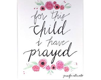 CLEARANCE For this child I have prayed art print pink