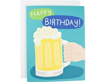 Happy Birthday! Beer greeting card, birthday, party time, fun card, men's card, beer card, cold one, booze card, have a drink