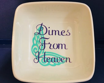 Dimes From Heaven Dish