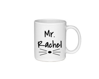 Mr. Rachel with Cat Whiskers - Printed On Both Sides - Friends TV Show Coffee Mug -  F.R.I.E.N.D.S - 111