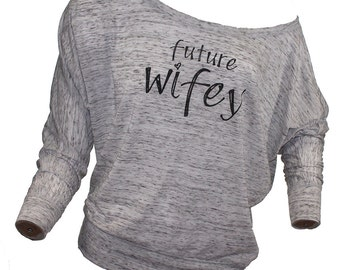 wifey shirt. off the shoulder top. wifey. graphic tee. fiance shirt. wife shirt. graphic tees for women. missFITTE. bridal shower gift.