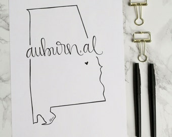 Auburn, Alabama Hand-lettered Calligraphy State Outline Print - Wall Art - Home Decor - Hometown - Auburn University - War Eagle - Tigers