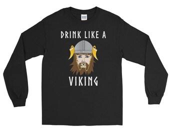 Drink Like A Viking Drinking Horn Helmet Norse Mythology Funny Vikings Long Sleeve T-Shirt Up to 5XL!