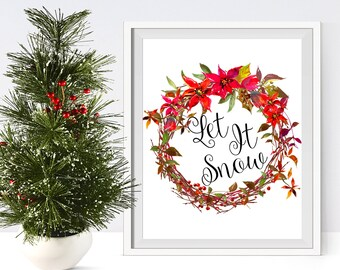 Let it snow printable sign,  Christmas art printable holiday sign, Christmas wall decor, winter holiday home decor, instant download