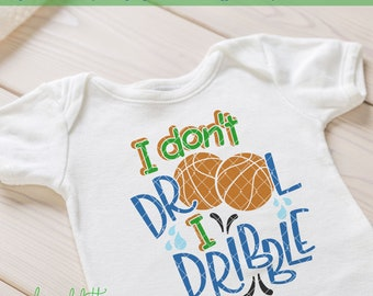 Baby SVG I Don't Drool I Dribble Basketball Baby  LL230 A SVG DXF Ai Eps Png Jpg Digital file for Commercial and Personal Use