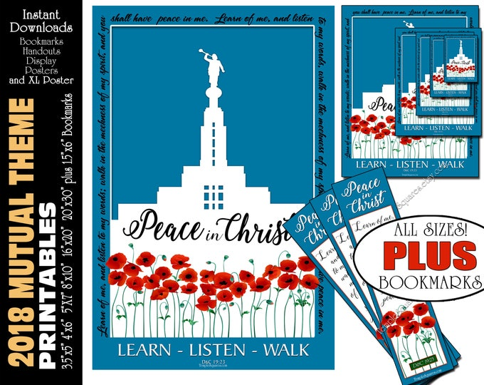 2018 Mutual Theme LDS YW Peace in Christ Peace in me D&C 19:23 Printable Posters Bookmarks Instant Download Draper Utah Temple Poppies
