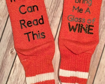 ORANGE/PINK Socks If you could read this please bring me a glass of WINE Socks