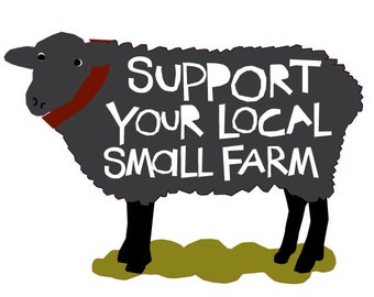 Support your local Small Farm bumper sticker sheep die cut decal