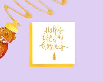 Happy Birthday Honey Card- Birthday Card - Funny Card - Cute Birthday Card - Happy Birthday Card