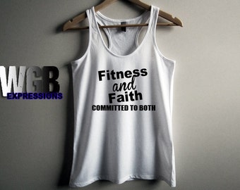 Fitness and Faith Committed to both womans tank top white