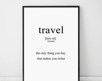 Travel Dictionary Definition Print Travel makes you richer