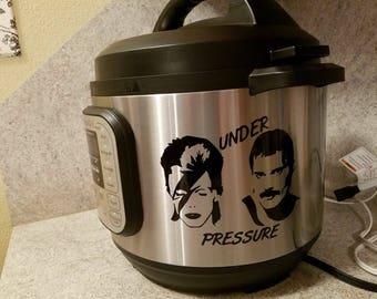 Instant Pot Decal Under Pressure IP