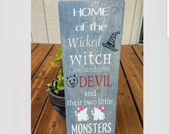 Home of the wicked witch sign, Halloween decor, Halloween sign