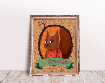 PRINT squirrel, nature illustration, children poster, dapper animal drawing, illustration for nursey, craft room, kids room