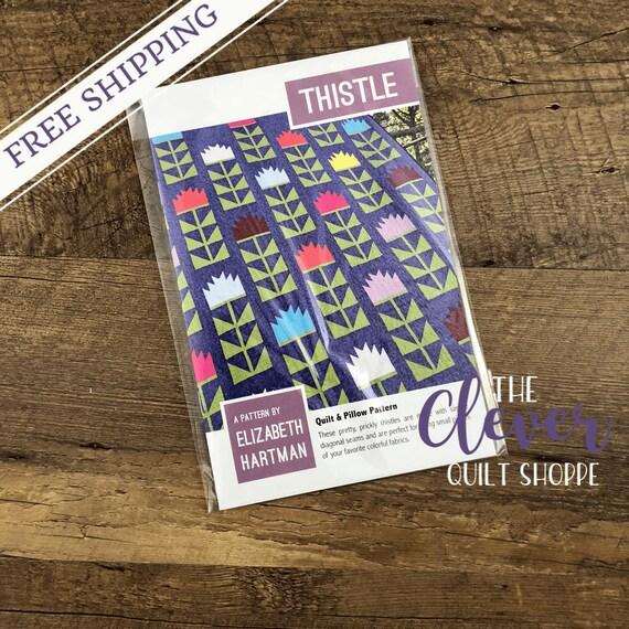 Quilt Pattern, Thistle, Elizabeth Hartman, Small Quilt, Lap Quilt, Large Quilt, Precut Friendly, Gift for Quilters, Flowers,