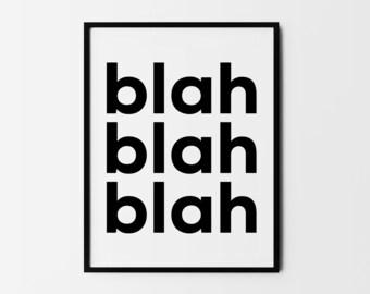 Blah Blah Blah Print, Typography Art, Minimal Wall Art, Black and White, Teenage Poster, Scandinavian