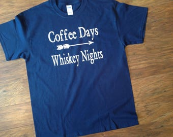 Coffee Days Whiskey Nights T-Shirt Personalized Whiskey Rebellion