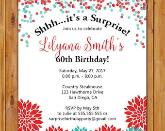 Confetti Surprise Birthday Party Invite Red Teal Flowers 18th 30th 40th 50th 60th 70th Any Age Printable 5x7 Digital JPG File (208)