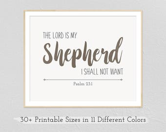 The Lord is My Shepherd - Psalm 23   Printable Wall Art, Instant Download, Digital Prints, Bible Verse, Wedding Gift, Anniversary Gift