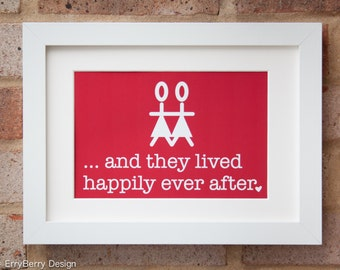 Happily Ever After, Mrs & Mrs - Giclée print
