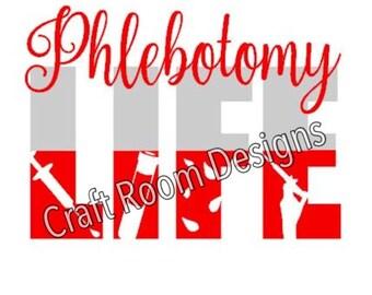 Phlebotomy Life SVG Design