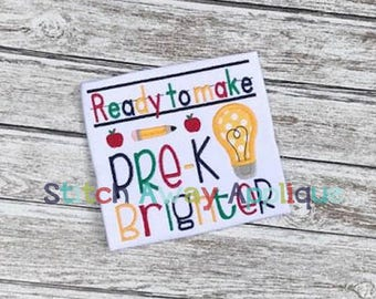 Pre-K Brighter Back to School Machine Applique Design