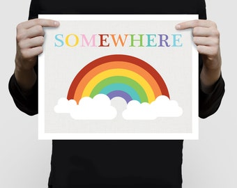 somewhere over the rainbow - 11x14 or 16x20 print quote saying colourful kids nursery art children baby girl boy gender neutral bright fun