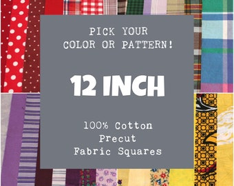 12 Inch Precut Fabric Squares, 100% Cotton, Pick Your Color or Pattern, 10 Quilt Squares