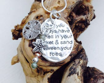 May You Always Have A Shell In Your Pocket And Sand Between Your Toes necklace; gift for a beach lover; silver necklace