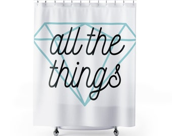 All The Things  Shower Curtain