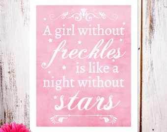"Nursery Decor and Wall Art ""A Girl Without Freckles"" Art Print"