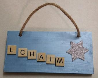 L'Chaim ! - Wood Sign - Jewish Decor