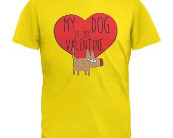 My Dog Is My Valentine Mens T-Shirt