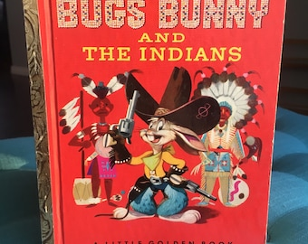 Bugs Bunny and the Indians: Little Golden Book