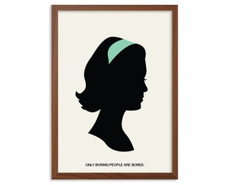 MAD MEN | Only Boring People Are Bored Poster : Betty Draper Modern Illustration TV Series Retro Art Wall Decor