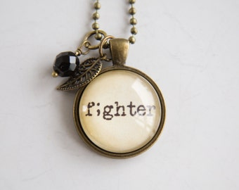 Fighter Necklace - Semicolon Jewelry - Inspirational Pendant - Word Jewelry - Survivor Jewelry - Gift for Women