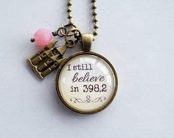 I Still Believe In 398.2 Necklace - Fairytale Pendant - Dewey Decimal - Custom Jewelry - Literary Jewelry - Book Lover Necklace - Castle