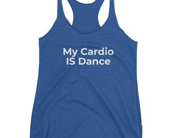 My Cardio IS Dance ~ Women's Racerback Tank