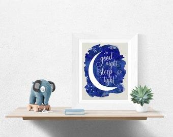 Moon Nursery Print - Good Night, Sleep Tight - Kids Wall Art - Printable Nursery Wall Art - Kids Art Print - Good Night Moon Nursery Art