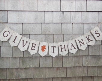 Give Thanks Burlap Banner, Thanksgiving Decor, Thanksgiving Banner, Thanksgiving Burlap Garland, Happy Thanksgiving