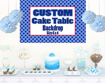 Custom Cake Table Backdrop  - Custom Backrop, Vinyl Backdrop, Printed Backdrop