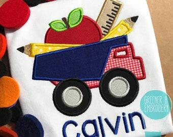 Back to School Applique Shirt / Dump Truck Applique / Back to School Dump Truck / First Day of School / Kindergarten Shirt / School Outfit