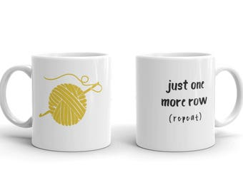 Crochet Coffee Mug – Just one more row – Gift for Crocheter – Crochet Gift