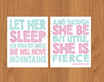 Let Her Sleep For When She Wakes And Though She Be But Little She is Fierce Nursery Wall Art Pink Teal  Set of Two (74)